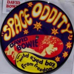 "David Bowie – ""Space Oddity / Wild Eyed Boy From Freecloud"""
