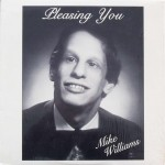 "Mike Williams – ""Pleasing You"""