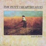 "Tom Petty & the Heartbreakers – ""Southern Accents"""